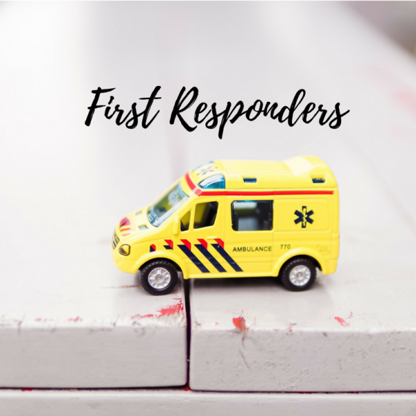 """""""First Responders"""""""