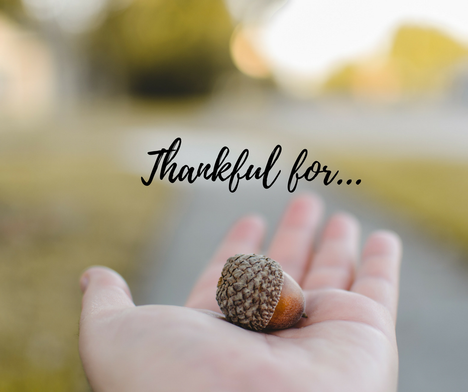 """Thankful for…"""