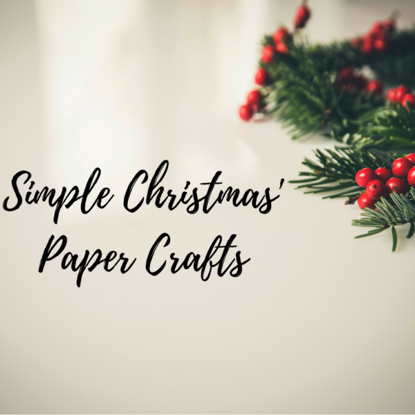 Simple Paper Christmas/Winter Crafts for Kids
