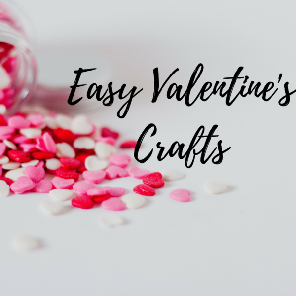 Easy and Simple Valentine's Crafts