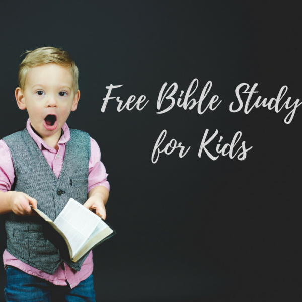 Free Bible Study for Kids