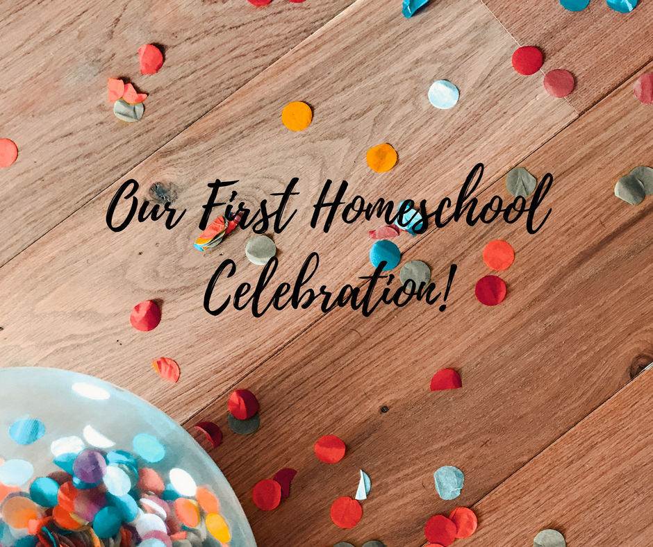 Our First Homeschool Celebration!!!