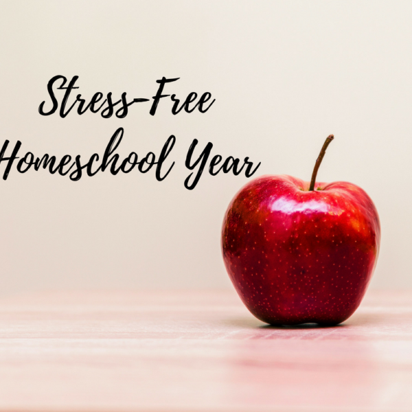 """4 Steps to a Stress-Free Homeschool Year"""