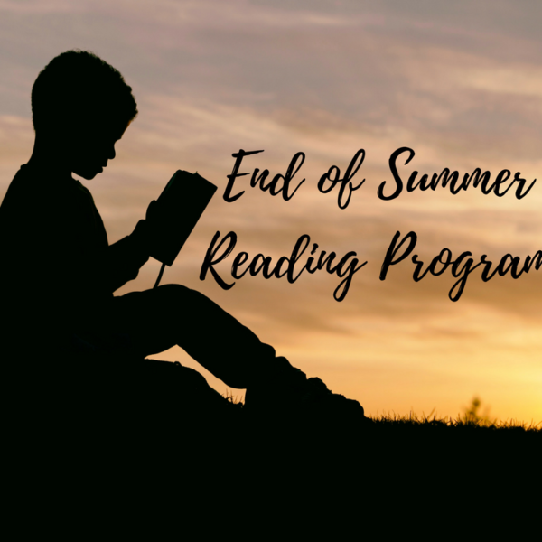 Our End of Summer Reading Program