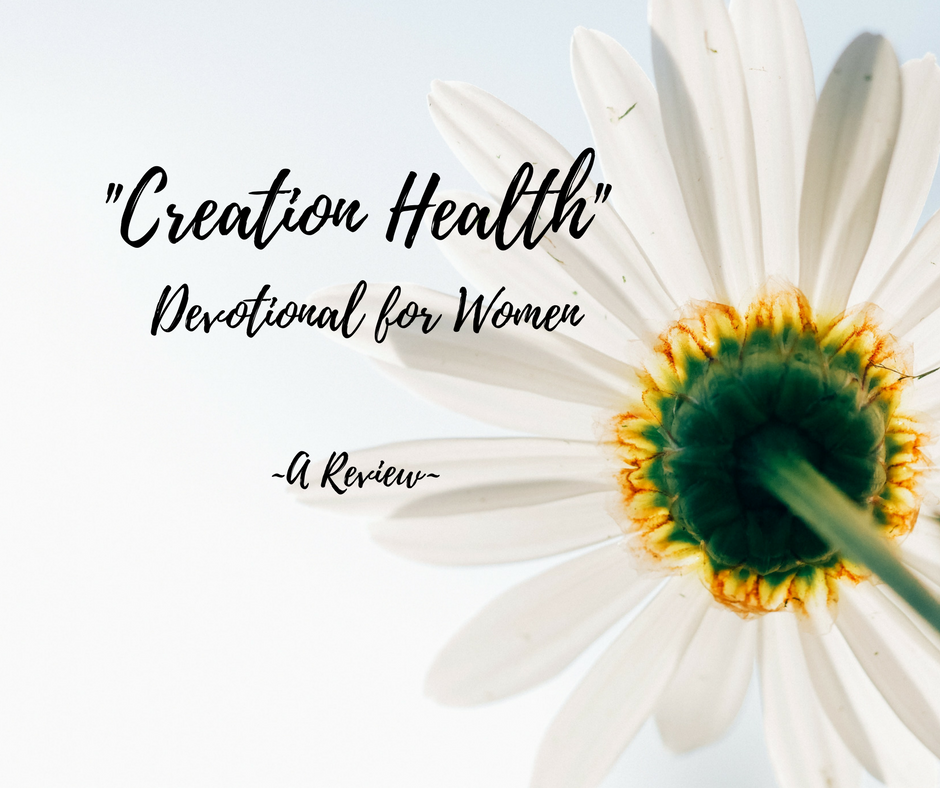 Creation Health -Devotional Review