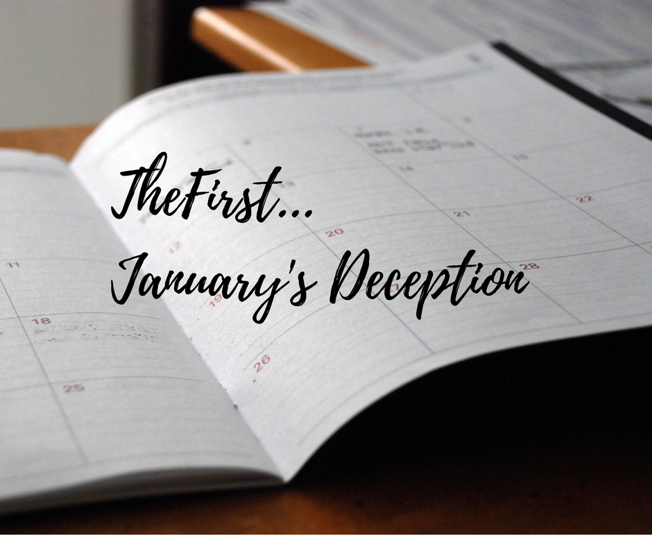 """The First…"" a Reflection of January's Deception"
